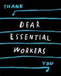 Christine Sun Kim thumbnail Dear Essential Workers