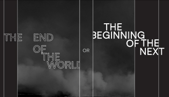 The End of the World or the Beginning of the Next by Jon Santos