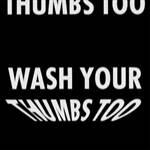 Jenny Holzer thumbnail Wash Your Thumbs Too